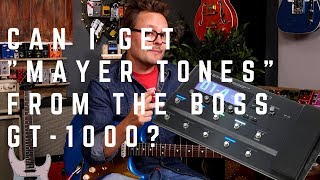 """The Can I get """"John Mayer Tones"""" from the BOSS GT-1000 Challenge.. MP3"""