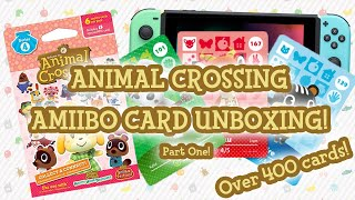 UNBOXING! Over 400 Animal Crossing Amiibo Cards for New Horizons! PART ONE!