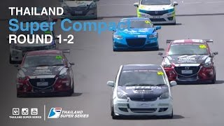 Super Compact : TSS 2016- Round 1-2 | (SUN-22-May) | Chang International Circuit