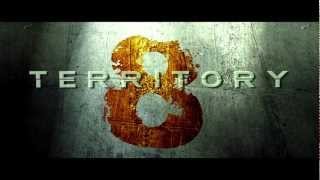 TERRITORY 8 - Theatrical Trailer 2