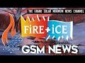 Fire & Ice  GSM - The Grand Solar Minimum Channel
