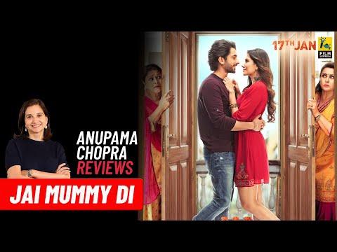 Jai Mummy Di   Bollywood Movie Review by Anupama Chopra   Sunny Singh   Sonnalli Seygall