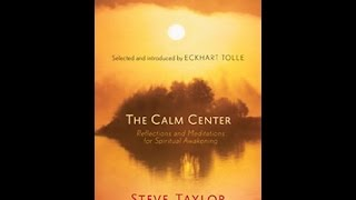 Eckhart Tolle reads a meditation from THE CALM CENTER