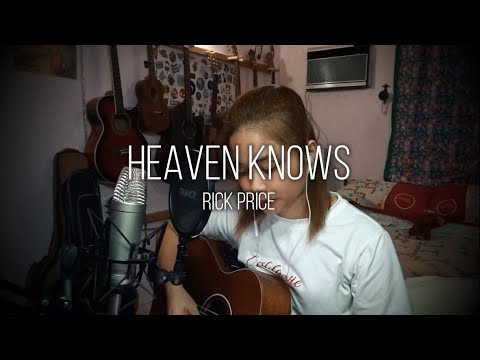 Heaven Knows (Rick Price) Cover - Ruth Anna