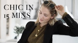 Chic in 15 minutes: how to get ready in a rush | Effortless style