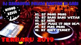 KUMPULAN DJ TERBARU 2019_ DJ YANG SERING BUAT KARNAVAL 2019