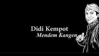 Didi Kempot Mendem Kangen Lirik Mp3