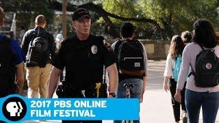 2017 ONLINE FILM FESTIVAL | Guns on Campus | PBS