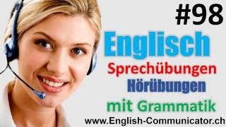 #98 Englisch grammatik für Fortgeschrittene Deutsch English Sprachkurse Erwachsene,Facharbeit, Baden(http://www.english-communicator.ch/ https://www.facebook.com/english.communicator https://plus.google.com/+English-communicatorCh/posts English, ..., 2016-10-15T23:17:38.000Z)