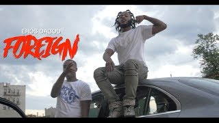 "Eros DaGod - ""FOREIGN"" (Music Video) 