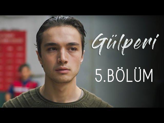 Gülperi > Episode 5