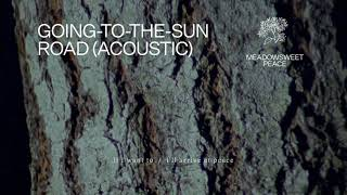 """Fleet Foxes - """"Going-to-the-Sun Road"""" (Acoustic Version) (Lyric Video)"""
