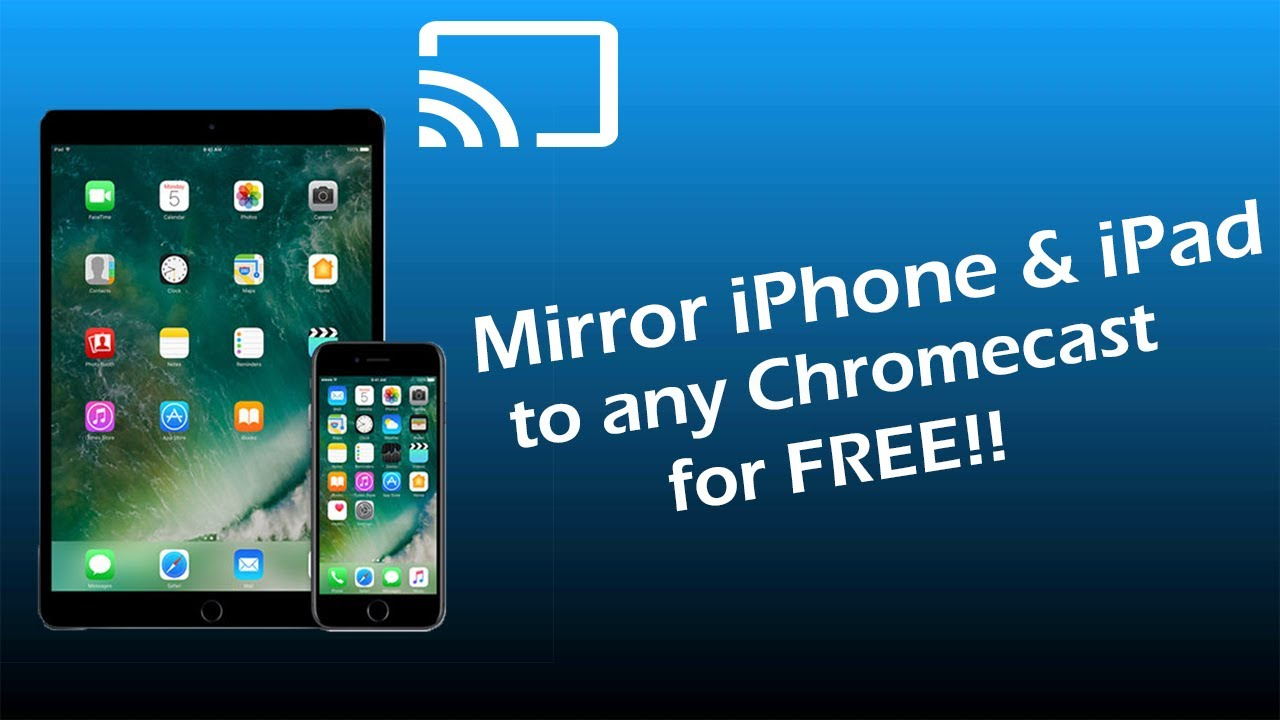 How to Mirror iPhone & iPad to Chromecast for FREE! 2019