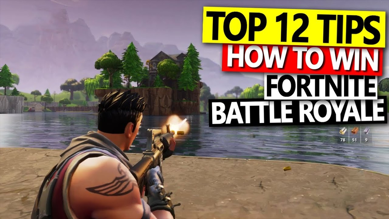 TOP 12 Tips to Win Solo Battle Royale Fortnite & October ...