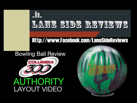 Columbia 300 AUTHORITY Bowling Ball Layout Video By Lane Side Reviews