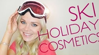 Ski holiday cosmetics -  going to the Alps, yey! Thumbnail