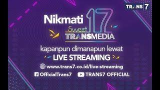Live Streaming Malam Selebrasi Sweet 17 TRANSMEDIA