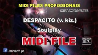 ♬ Midi file  - DESPACITO (v. kiz.) - SoulPlay