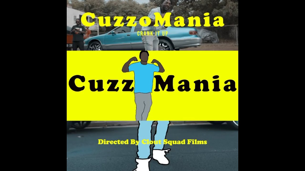 "CuzzoMania ""Crank It Up"" (Official Music Video)"