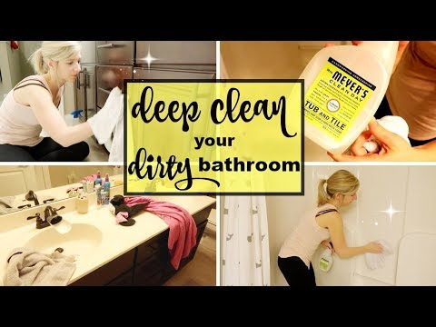 HOW TO DEEP CLEAN YOUR BATHROOM | DEEP CLEANING ROUTINE 2017 | MAJOR CLEANING MOTIVATION