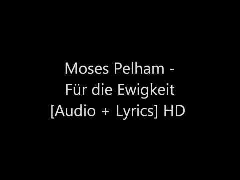 Moses Pelham -  Für die Ewigkeit [Audio + Lyrics] HD