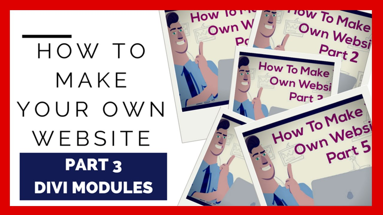 How To Make Your Own Website Part 3 Divi Modules Youtube