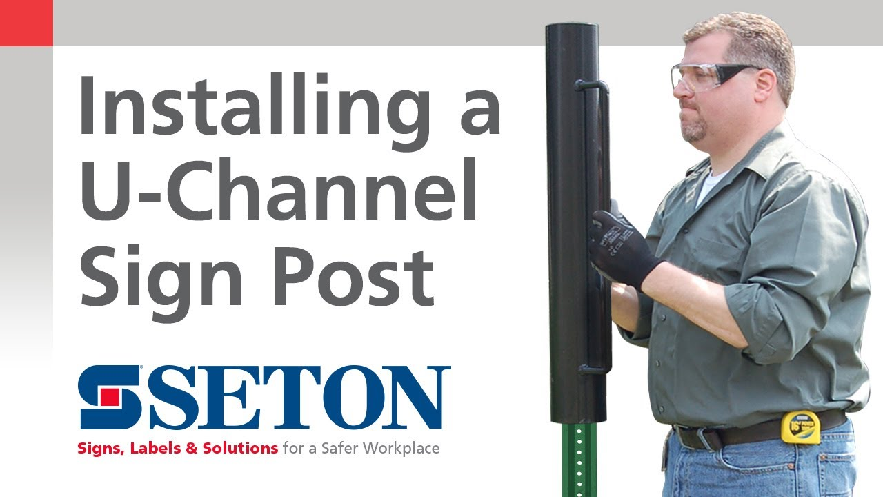 How To Correctly Install A U Channel Sign Post