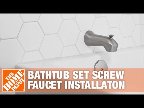 How to Replace a Bathtub Faucet Set Screw Spout | The Home Depot