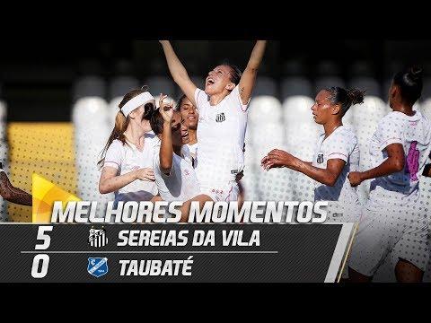 Sereias da Vila 5 x 0 Taubaté | MELHORES MOMENTOS | Paulistão (23/06/18)