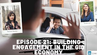 Future of Work Show, Ep.21: Building Engagement in the Gig Economy