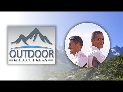 Outdoor Morocco News / les frères MOURABITY