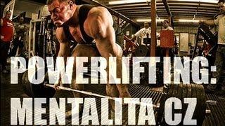Powerlifting: Mentalita CZ