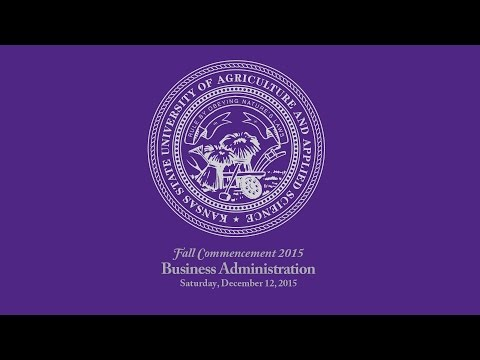 K-State Commencement - Fall 2015   Business Administration