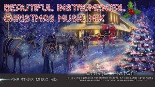 20 Minute Christmas Music Mix - Chris Haigh | Festive Happy Joyful Instrumental  Magical Music |