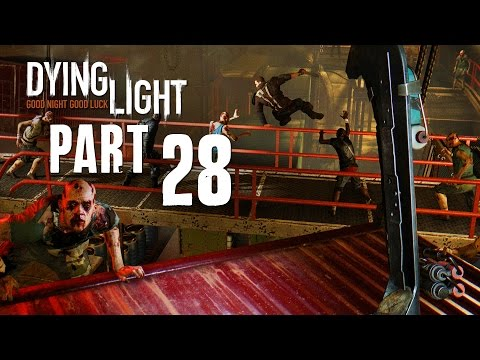 Dying Light CUISINE AND CARGO NEW DLC Walkthrough Part 28 - SO MANY ZOMBIES !!!