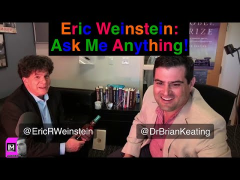 Eric Weinstein: Ask me anything about Physics and Math!