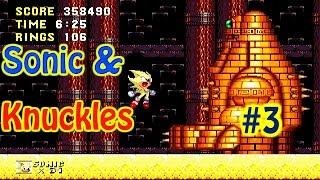 Sonic & Knuckles / Llegamos al Desierto / Nivel 3 / Sega Genesis