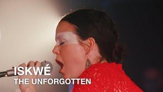 Iskwé | The Unforgotten | First Play Live