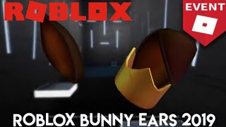 The Roblox Bunny Ears 2019Will Be Free The VIDEO*HUNT EVENT 2019*