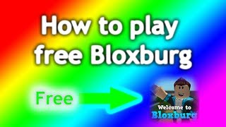 Roblox | How to play free Bloxburg