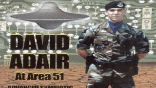 UFOTV Presents - David Adair at Area 51 - Advanced Symbiotic Technology