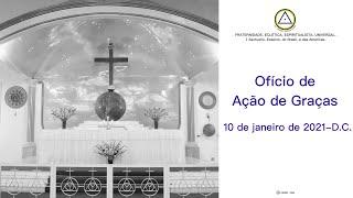 Ofício de Ação de Graças do dia 10 de janeiro de 2021-D.C.