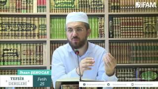 Tefsir - 97 -Fetih Sûresi (24-29) -İhsan Şenocak Hoca