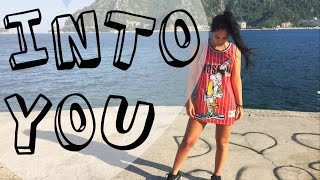 INTO YOU Ariana Grande Dance Choreography