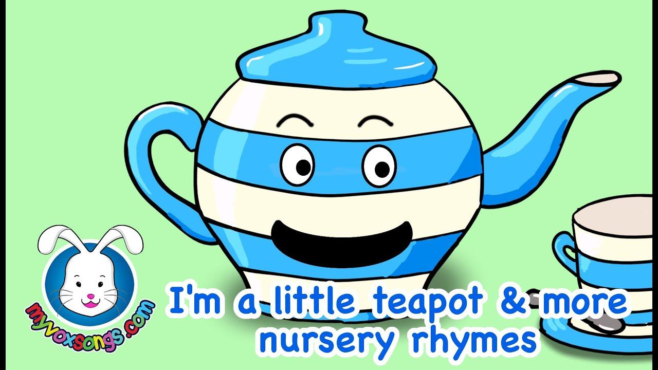 I M A Little Teapot Lyrics Amp More Nursery Rhymes