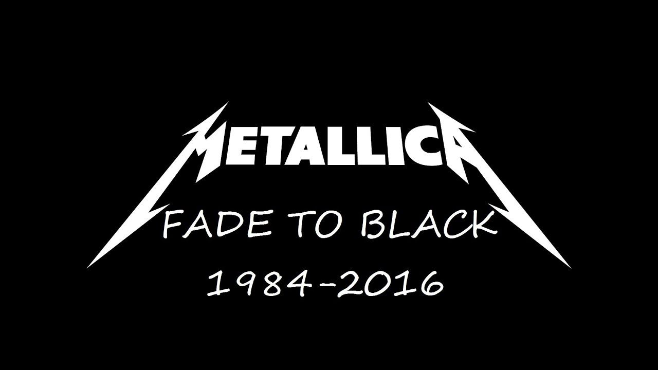 Fade to black metallica picture, young girls who fuck for cash