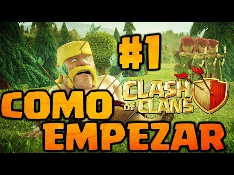 Como Empezar en Clash of Clans Español - Episodio #1