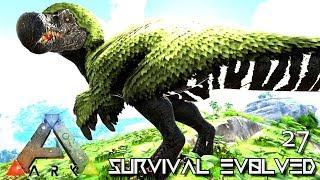 ARK: SURVIVAL EVOLVED: POISON DODOREXY TREX & GIGA E27 !!! ( ARK EXTINCTION CORE MODDED )