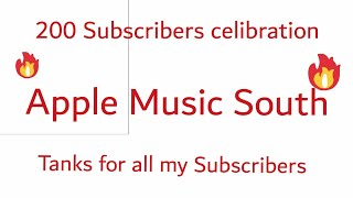 200 subscribers celibration of apple music south