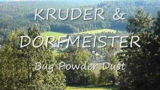 KRUDER & DORFMEISTER Bug Powder Dust 1998